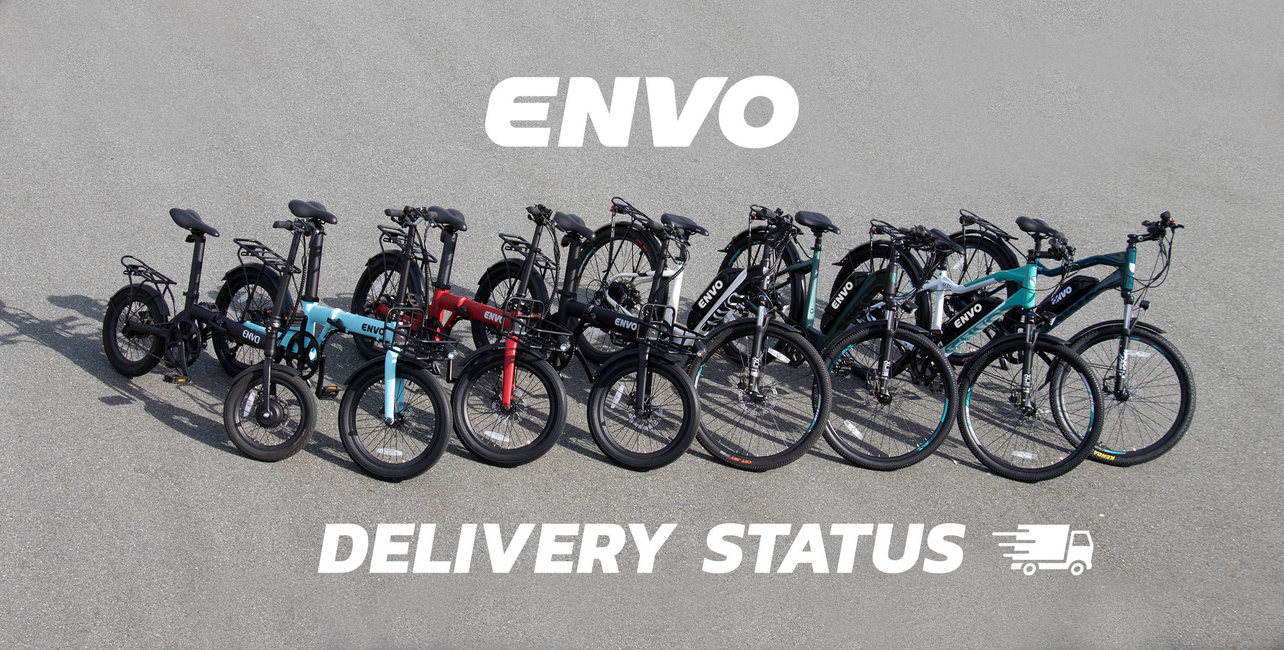 Delivery Status on ENVO Products